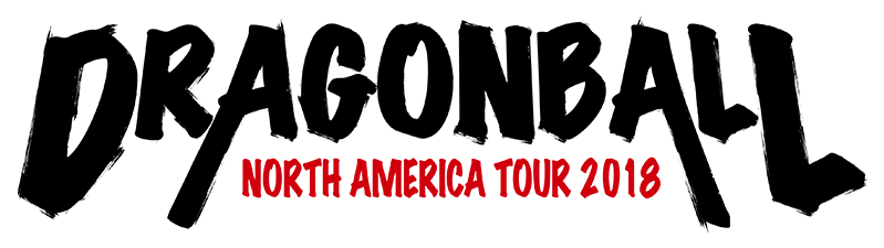 DRAGONBALL NORTH AMERICA TOUR 2018